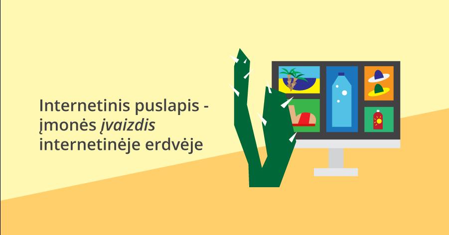 Internetinis puslapis - įmonės įvaizdis internetinėje erdvėje